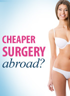 why is cosmetic surgery abroad chepaer img
