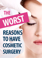 worst-reasons-to-have-cosmetic-surgery.jpg